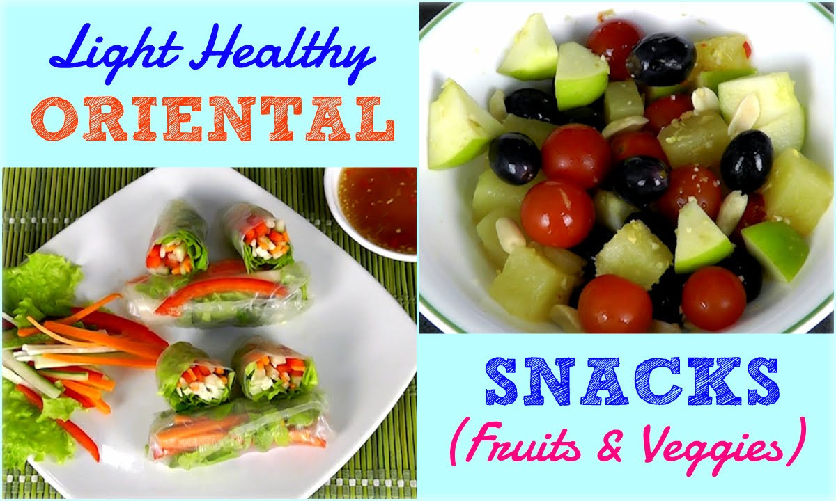 Light Healthy Snacks  Easy Healthy Asian Fruit & Veggie Snacks Lose Weight