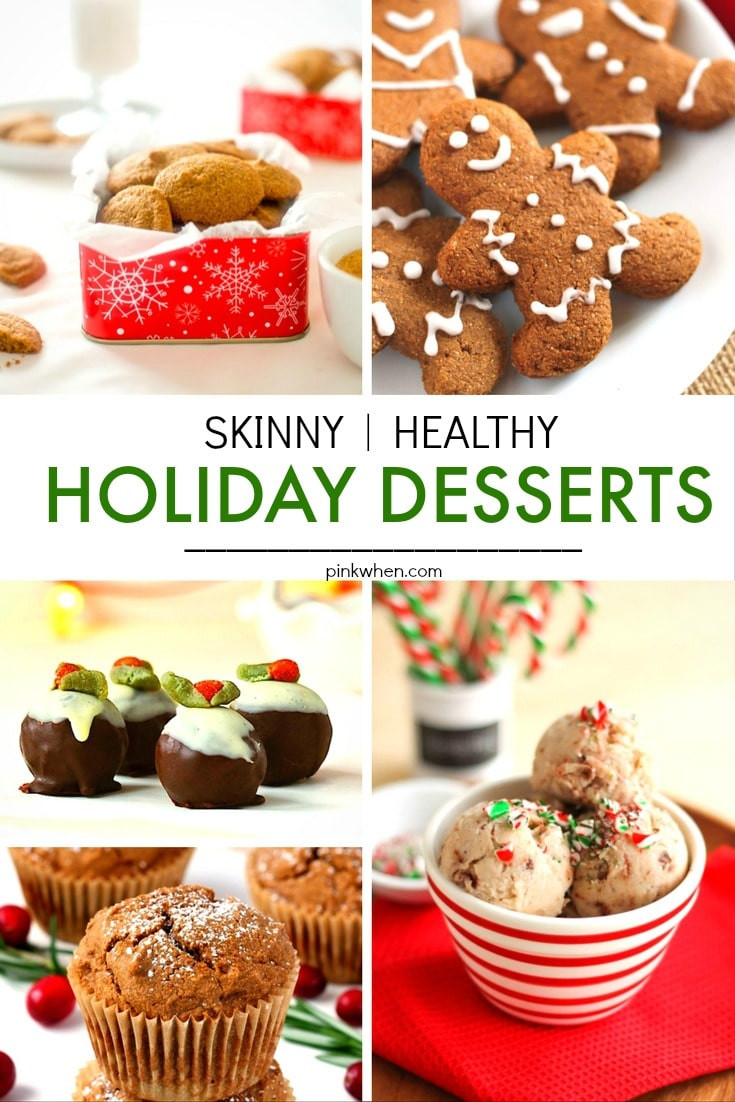 List Of Healthy Desserts  20 Skinny & Healthy Holiday Dessert Recipes PinkWhen