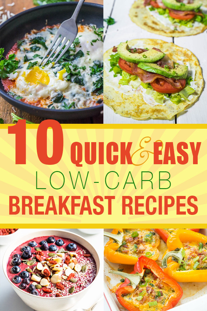 Low Carb Healthy Breakfast  10 Quick and Easy Low Carb Breakfast Recipes