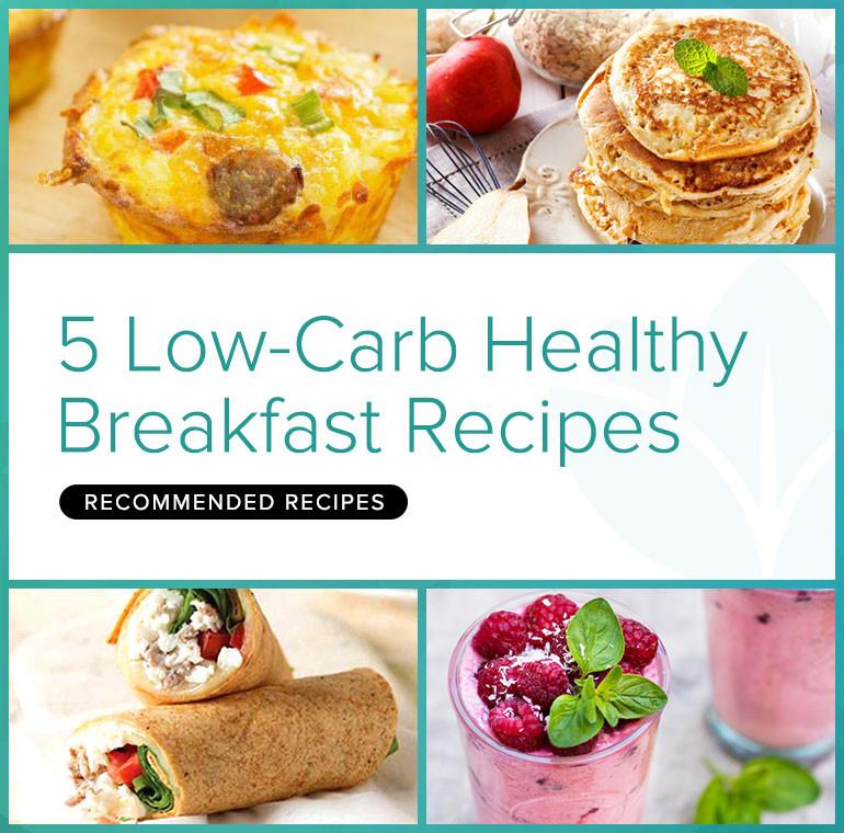Low Carb Healthy Breakfast  5 Low Carb Healthy Breakfast Recipes BetterHealthKare