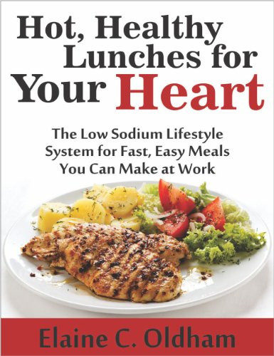 "Low Sodium Heart Healthy Recipes  Cookbooks List The Best Selling ""Low Salt"" Cookbooks"