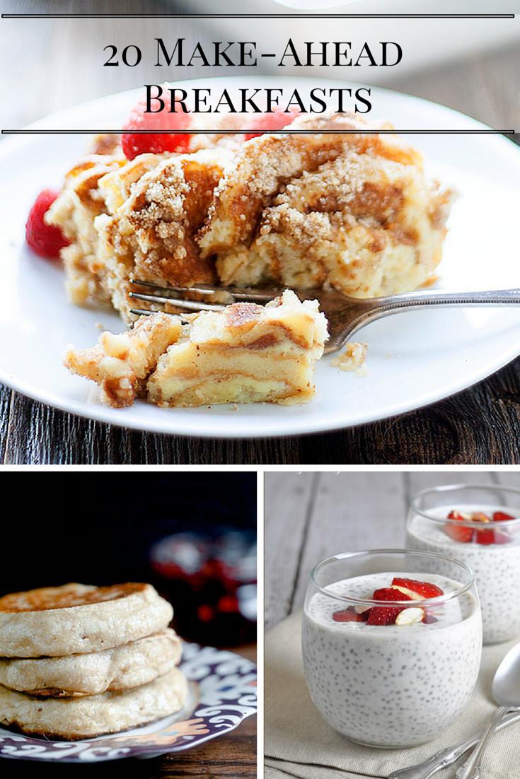 Make Ahead Breakfast Healthy  20 Make Ahead Breakfasts