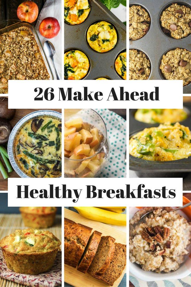 Make Ahead Breakfast Healthy  26 Healthy Make Ahead Breakfasts For Busy Mornings