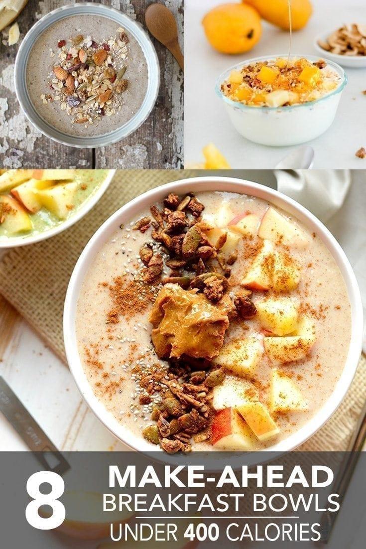 Make Ahead Breakfast Healthy  8 Make Ahead Breakfast Bowls Under 400 Calories Hello