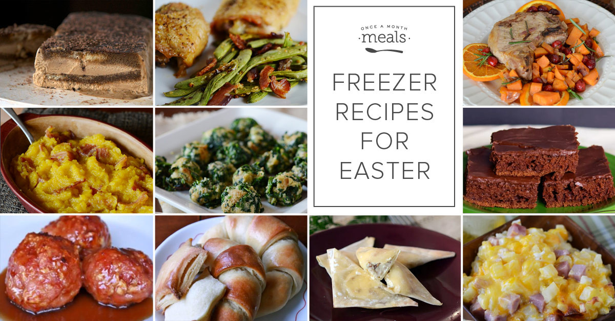 Make Ahead Easter Side Dishes  Make Ahead Freezer Recipes for Easter Dinner