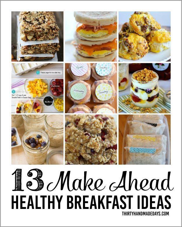 Make Ahead Healthy Breakfast  Healthy Make Ahead Breakfasts