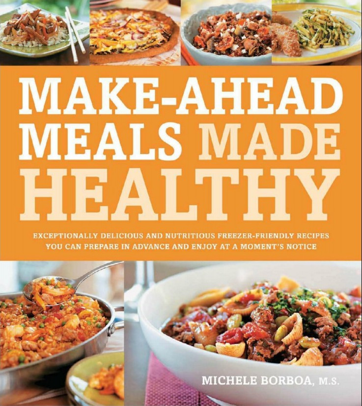 Make Ahead Healthy Dinners  Make Ahead Meals Made Healthy P2P