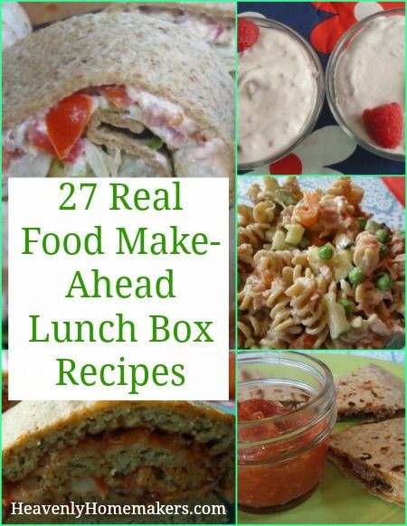 Make Ahead Healthy Lunches  27 Real Food Make Ahead Lunch Box Recipes