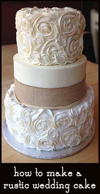 Make Wedding Cakes  how to make a rustic wedding cake easy and beautiful