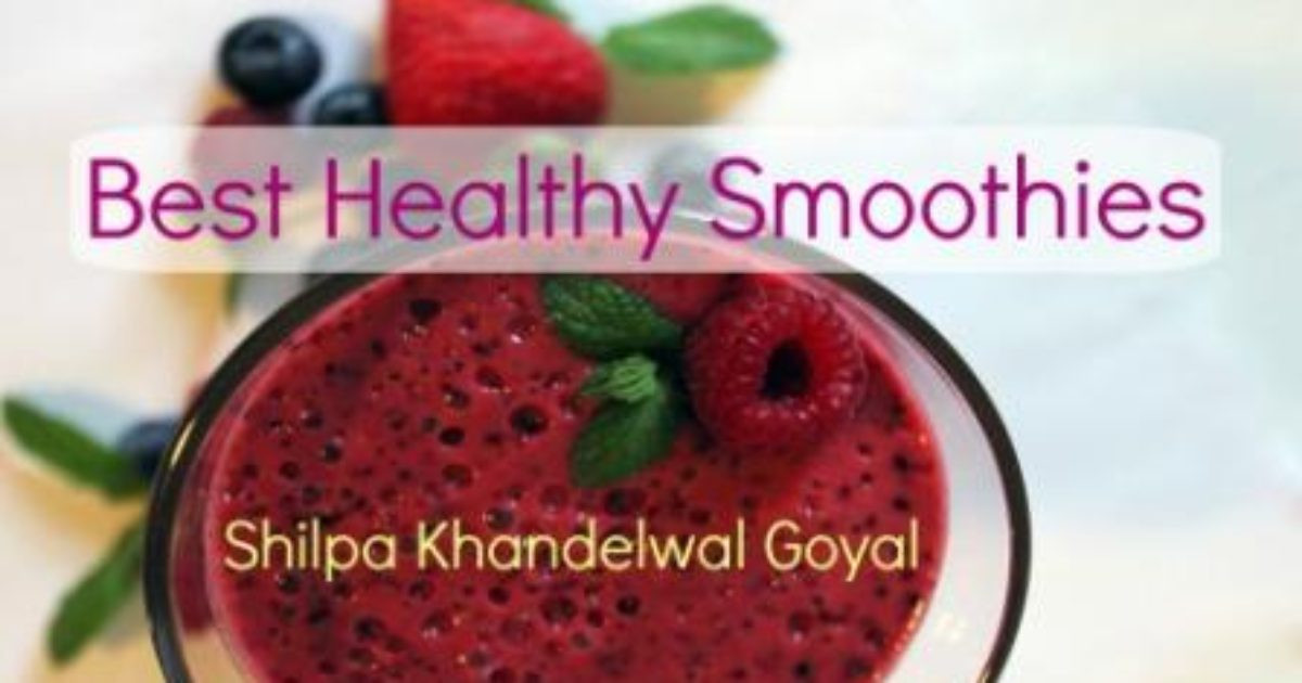 Making Healthy Smoothies At Home  How to make Healthy Smoothies at Home In Easy Steps