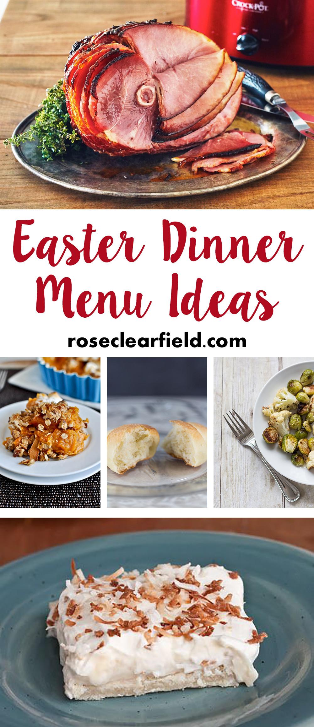 Menu For Easter Dinner  Easter Dinner Menu Ideas • Rose Clearfield