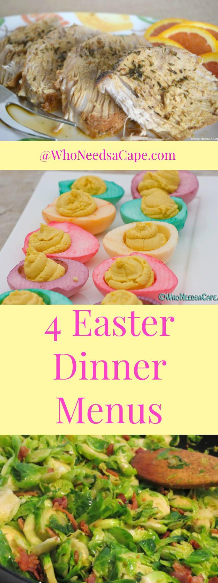 Menu For Easter Dinner  Easter Dinner Menus Who Needs A Cape
