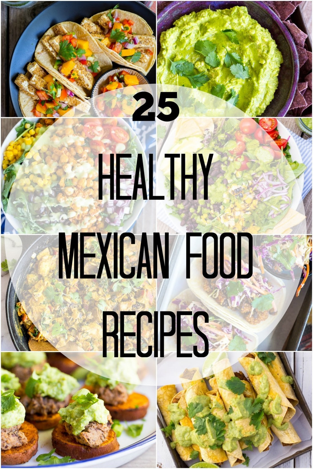 Mexican Healthy Recipes  25 Healthy Mexican Food Recipes She Likes Food