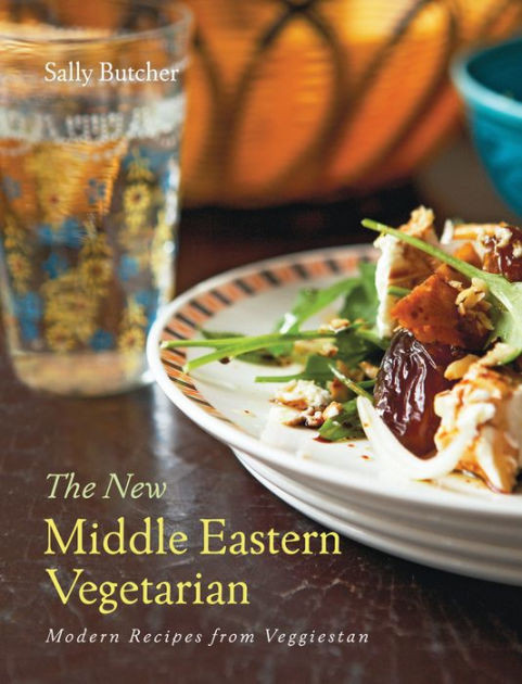 Middle Eastern Vegetarian Recipes  The New Middle Eastern Ve arian Modern Recipes from