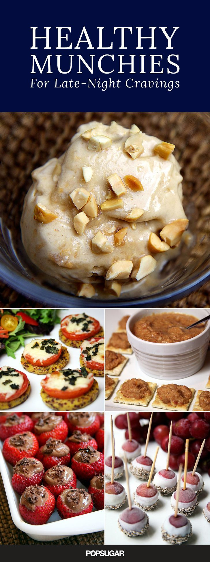Midnight Healthy Snacks  12 Healthy Snacks That Are Perfect For the Midnight