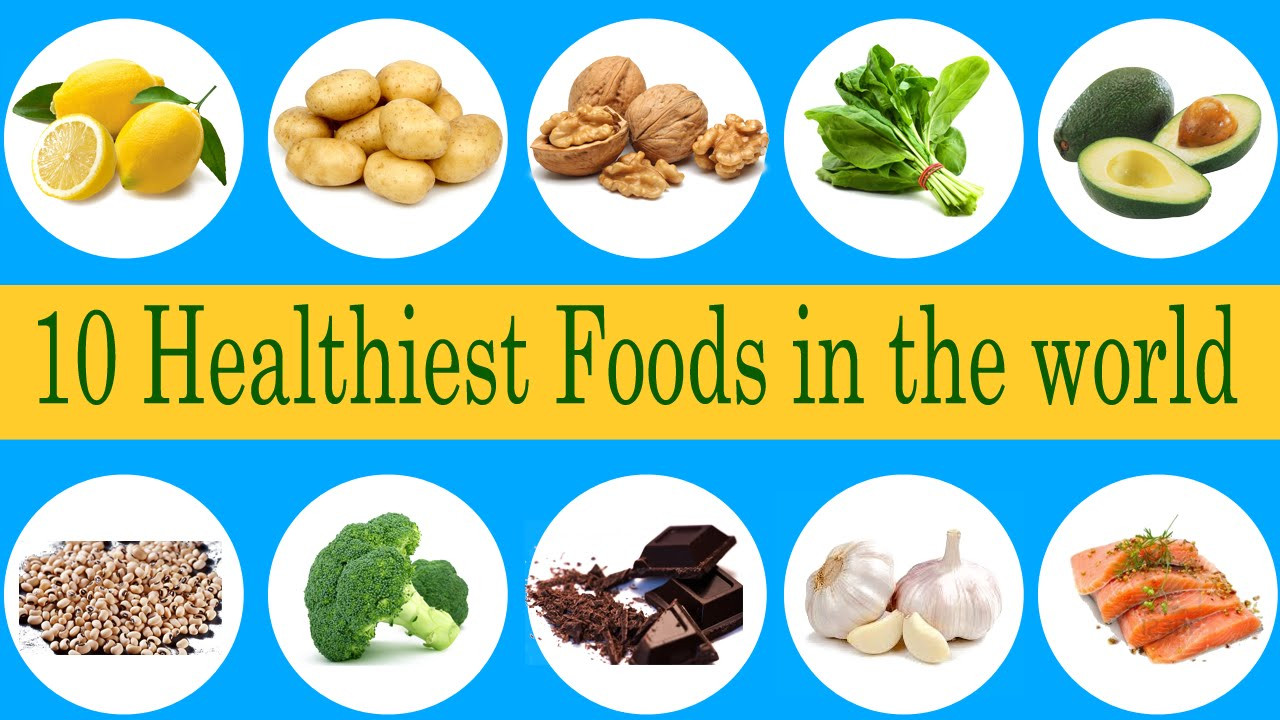 Most Healthy Snacks  10 most healthiest foods for human body in the world