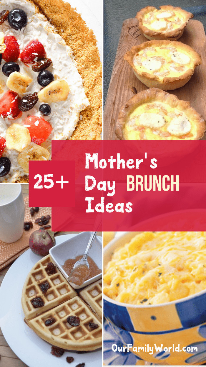 Mother Day Breakfast Recipes  Top 25 Best Brunch Recipes for Mother s Day Our Family World