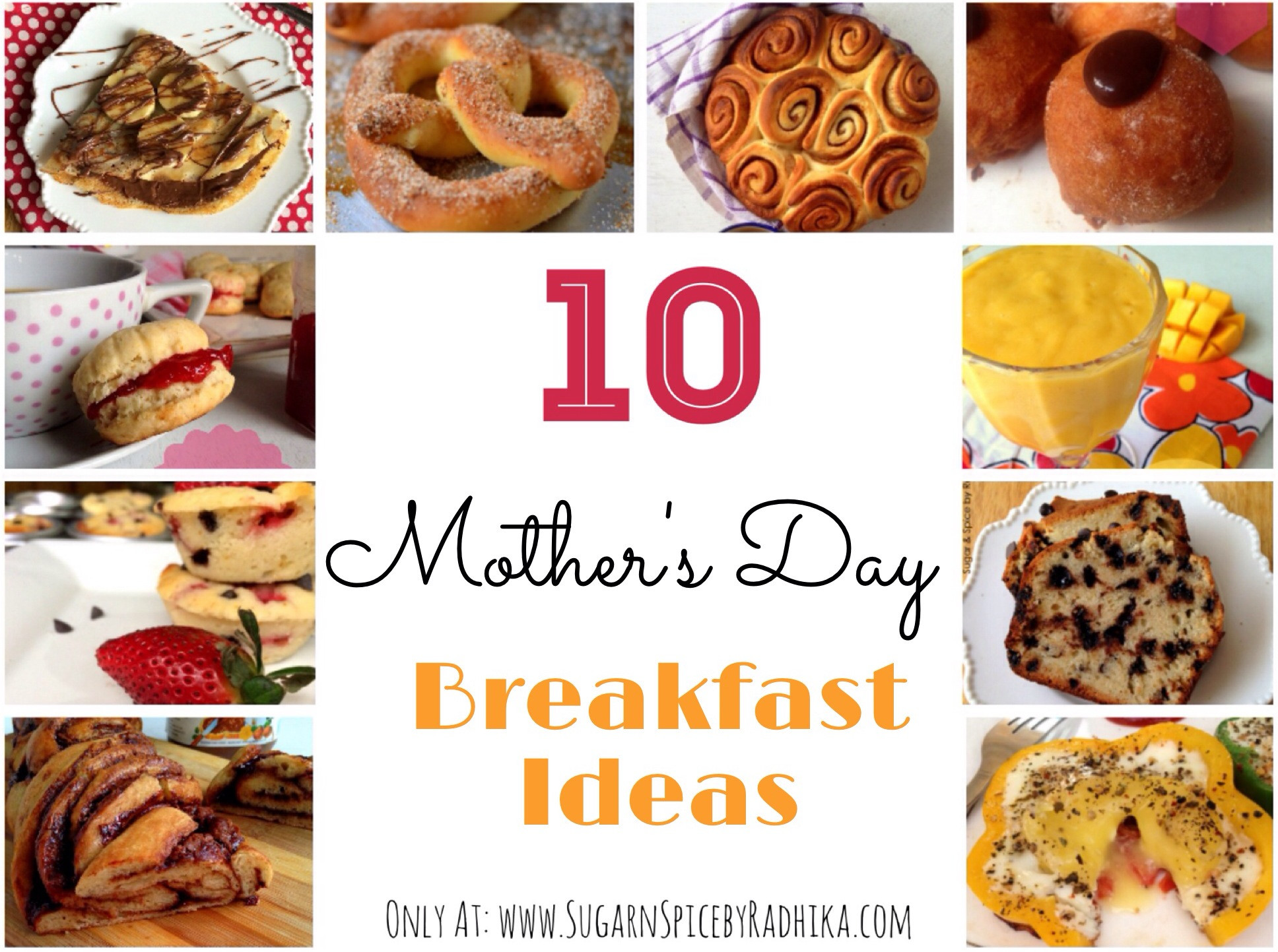 Mother Day Breakfast Recipes  Mother s day Breakfast Ideas Sugar & Spice by Radhika