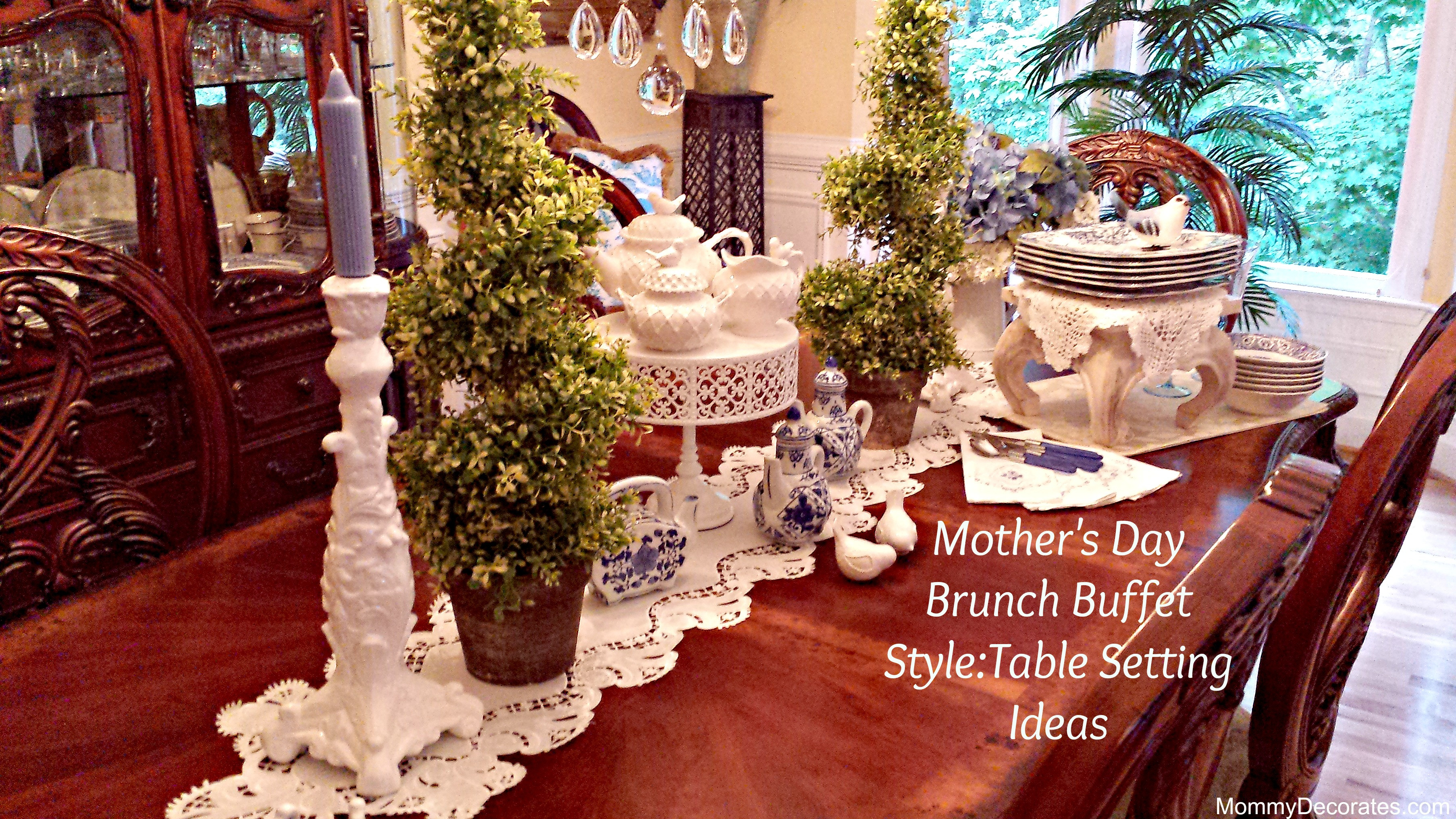Mother'S Day Desserts Pinterest  55 Buffet Table Settings Ideas Show Me Your Table place