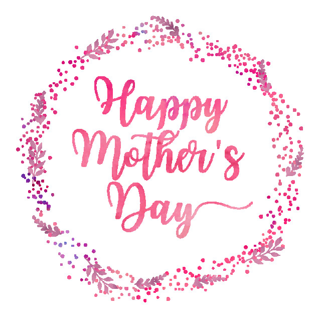Mother'S Day Dinners  Happy Mother s Day Happy Mother s Day Happy Mothers Day