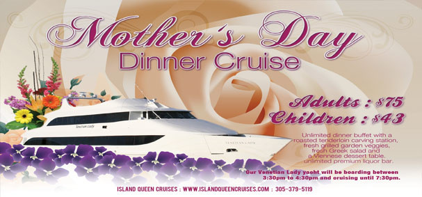Mothers Day Dinner Cruise  Mother s Day Dinner Cruise Miami