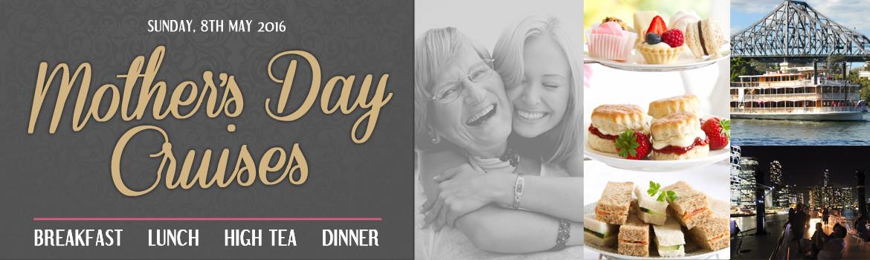 Mothers Day Dinner Cruise  Showboat Cruises Brisbane