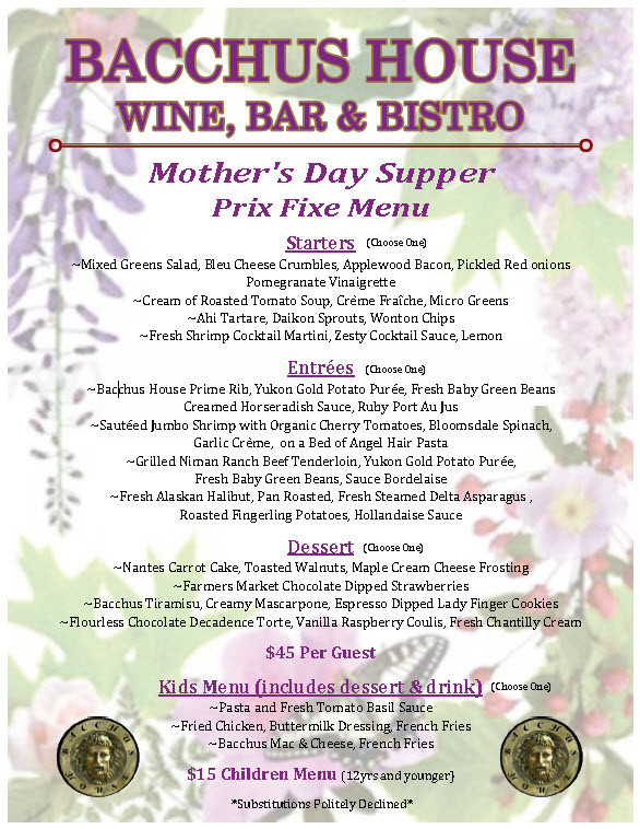 Mothers Day Dinner Menu  Mother s Day 2015 Bacchus House Wine Bar & Bistro