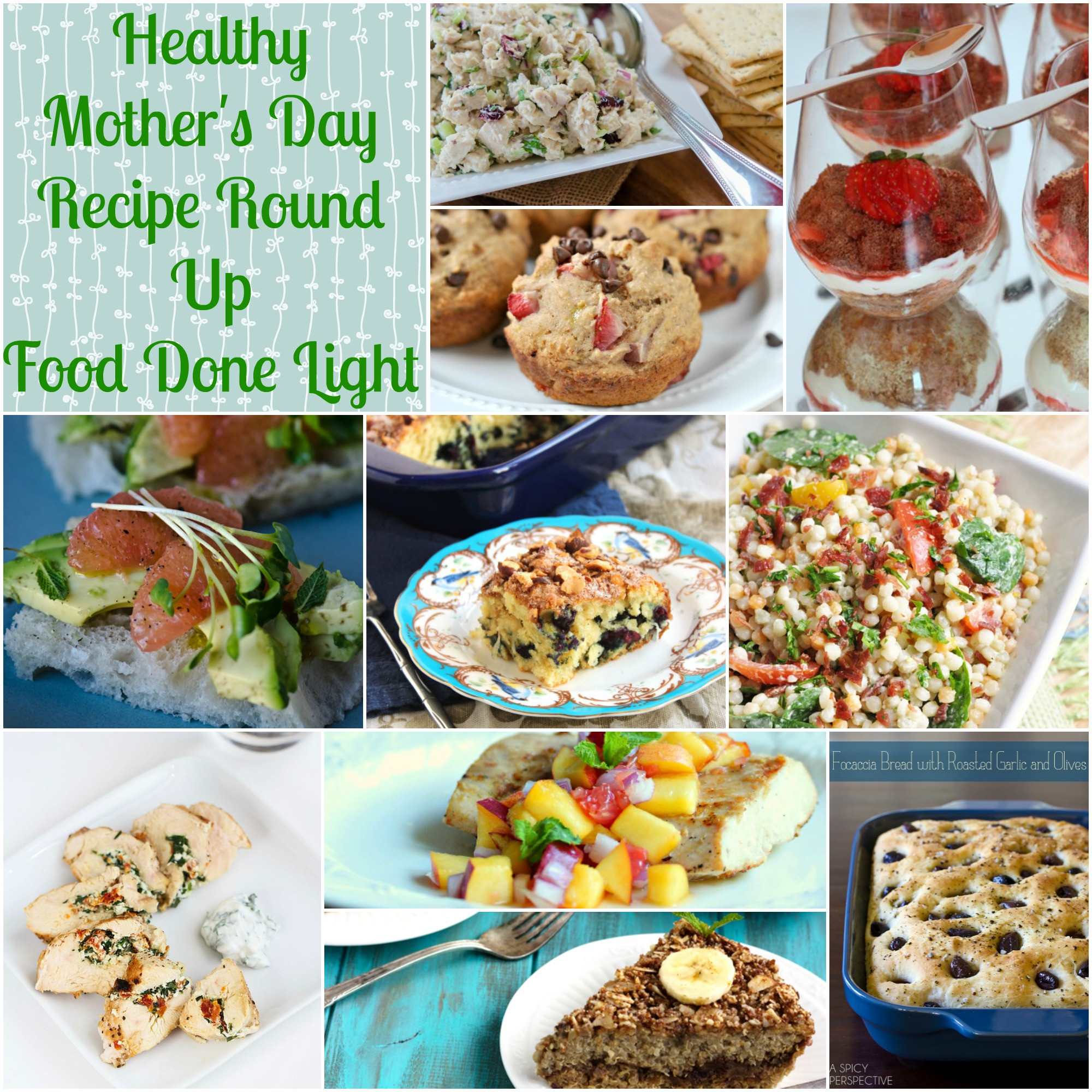 Mothers Day Dinner Recipes  Healthy Mother s Day Recipe Round Up Food Done Light