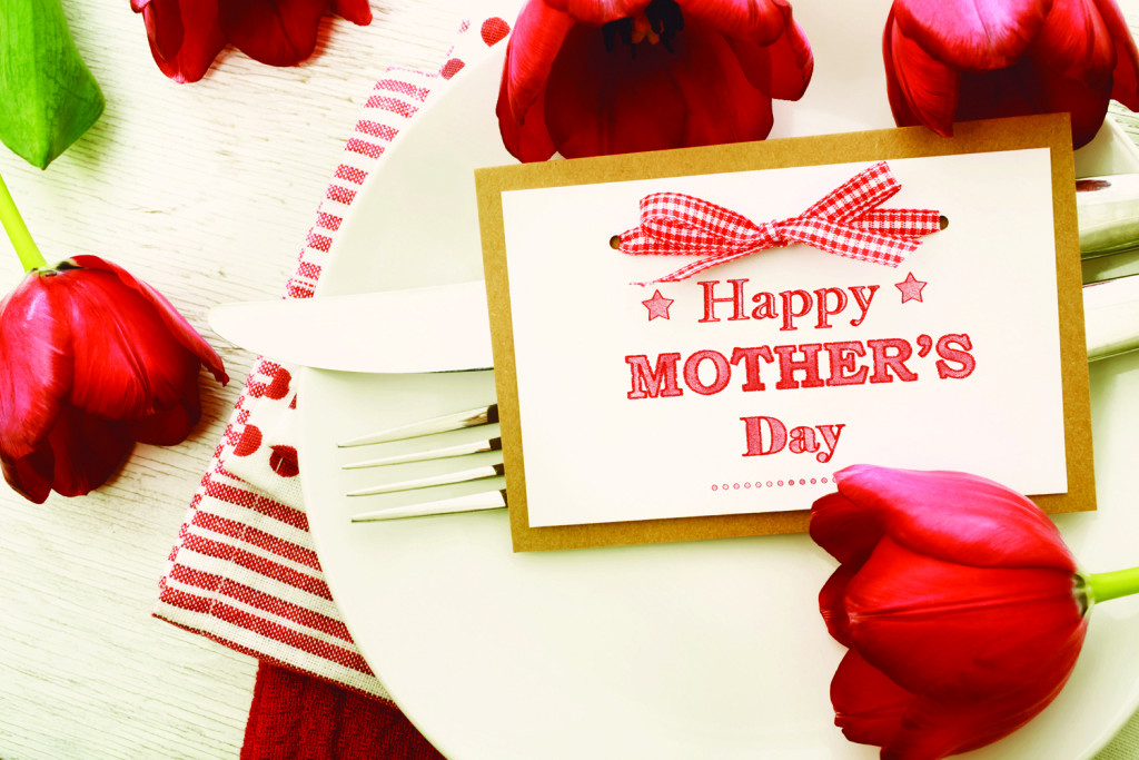 Mothers Day Dinner  Mother's Day Dining Guide Happenings Magazine