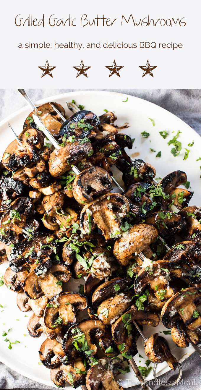Mushroom Main Dish Recipes Healthy  Grilled Garlic Butter Mushrooms