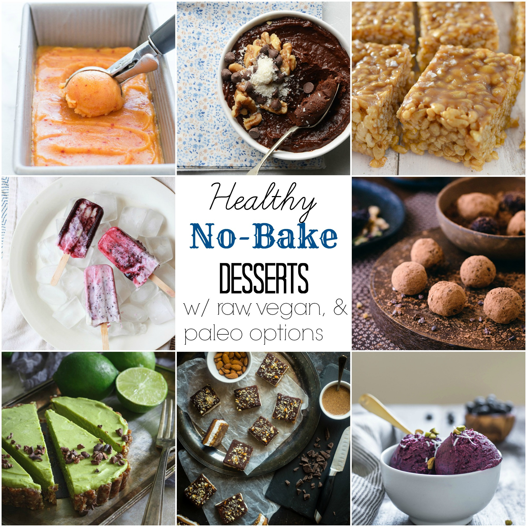 No Bake Healthy Desserts  53 Healthy No Bake Desserts With Vegan and Paleo Options