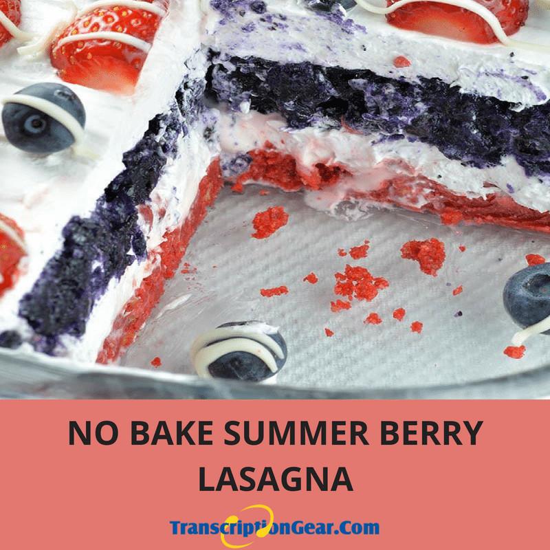 No Bake Summer Berry Lasagna  No Bake Summer Berry Lasagna