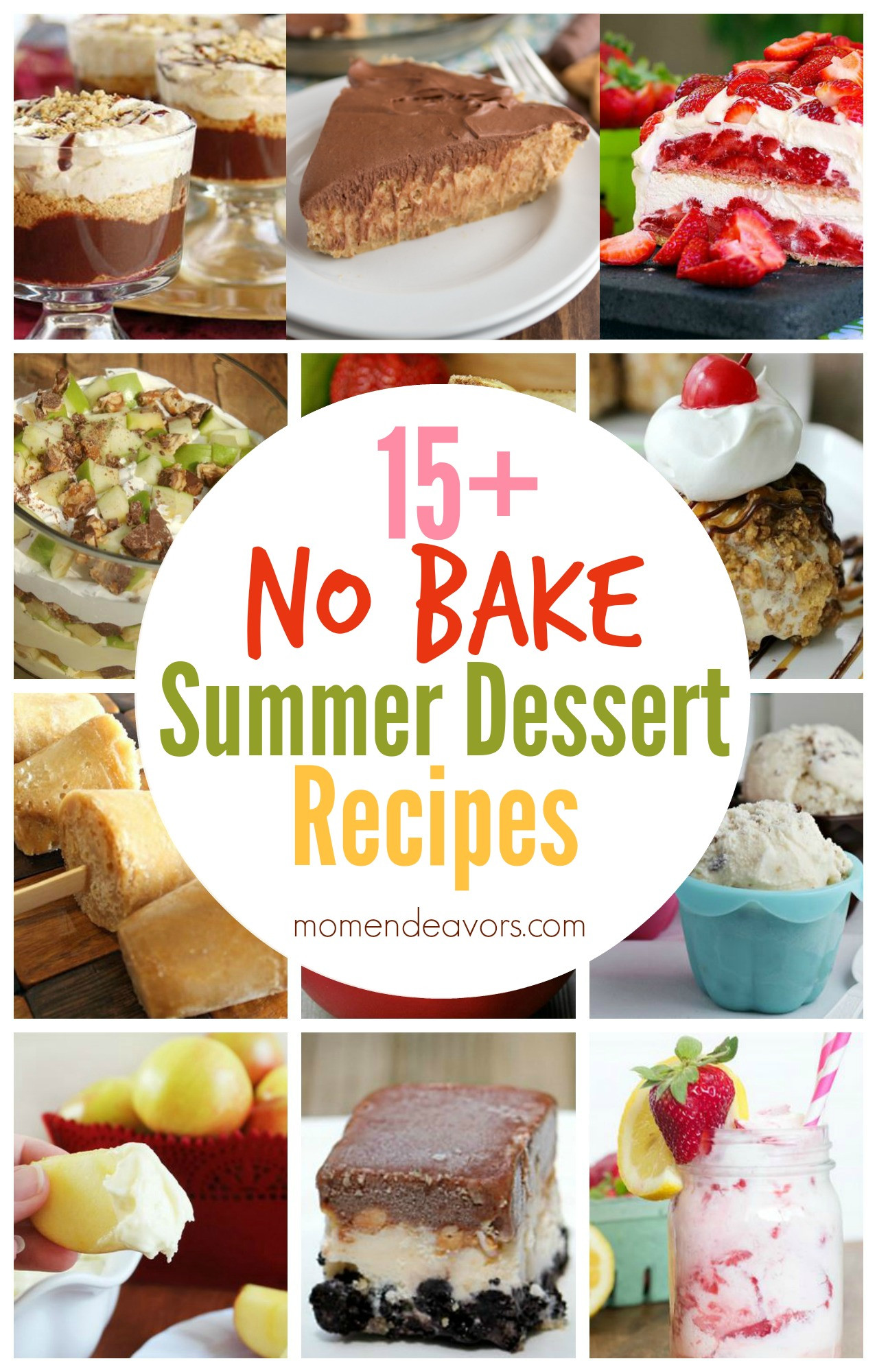 No Bake Summer Desserts  15 No Bake Summer Dessert Recipes