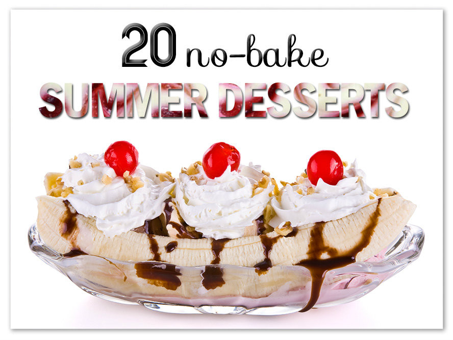 No Bake Summer Desserts  Top 20 No Bake Summer Desserts