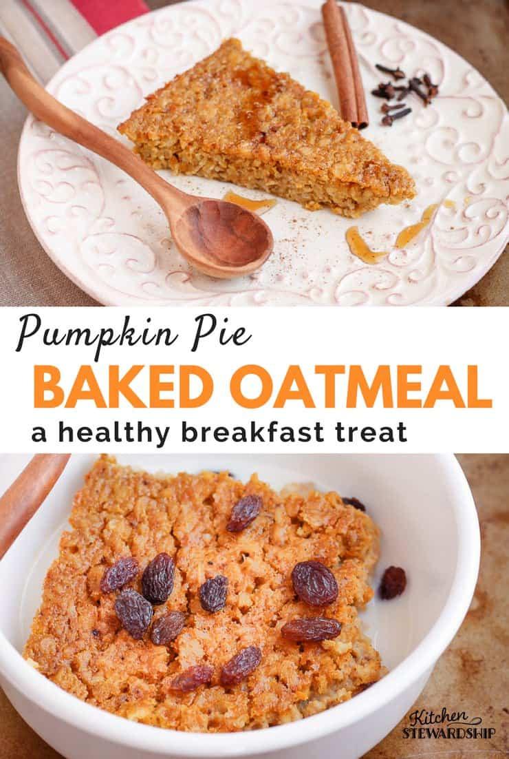 Oatmeal Breakfast Bake Healthy  Healthy Breakfast Pumpkin Pie Baked Oatmeal
