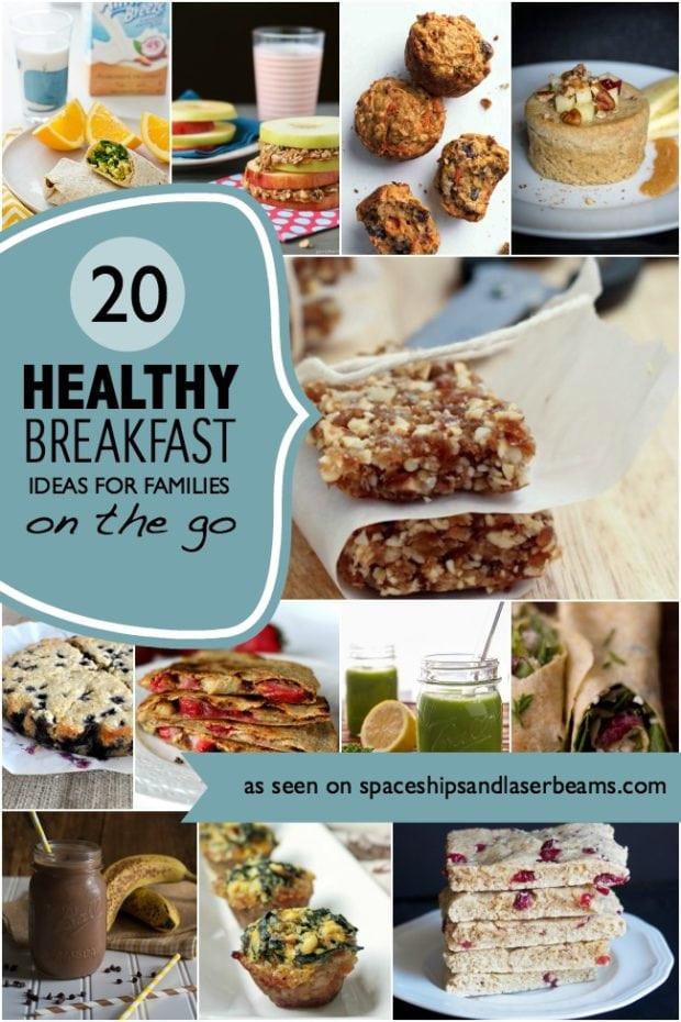 On The Go Healthy Breakfast  20 Healthy Breakfast Ideas for Families on the Go