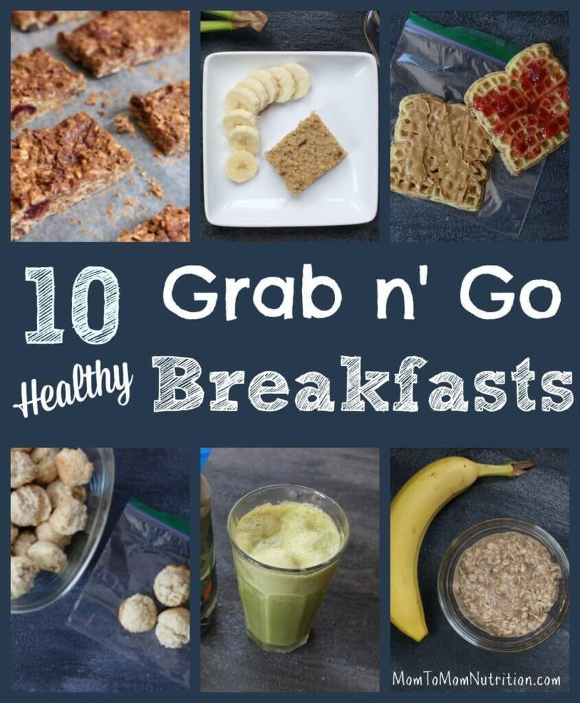 On The Go Healthy Breakfast  10 Healthy Grab and Go Breakfast Recipes Mom to Mom