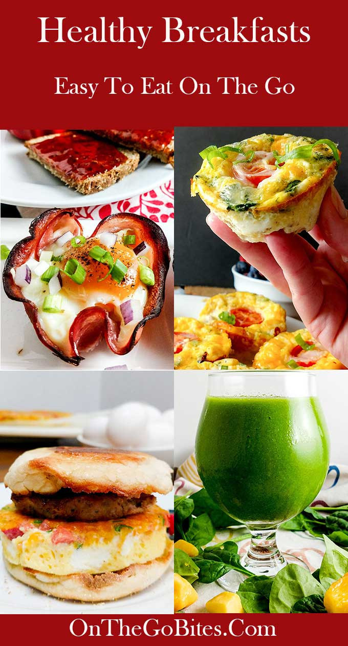 On The Go Healthy Breakfast  Healthy Breakfasts For Work RoundUp The Go Bites