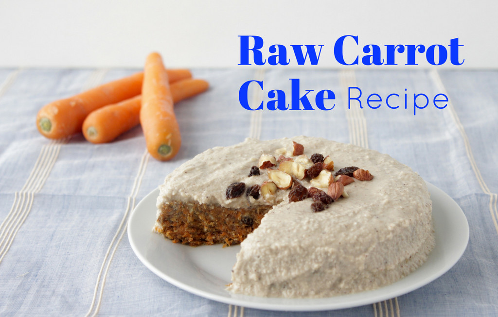 Organic Carrot Cake Recipe  Raw Carrot Cake Recipe with Cashew Frosting and Superfoods