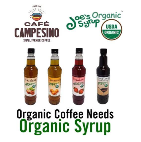Organic Coffee Syrups  Café Campesino Partners with Joe s Organic Syrups