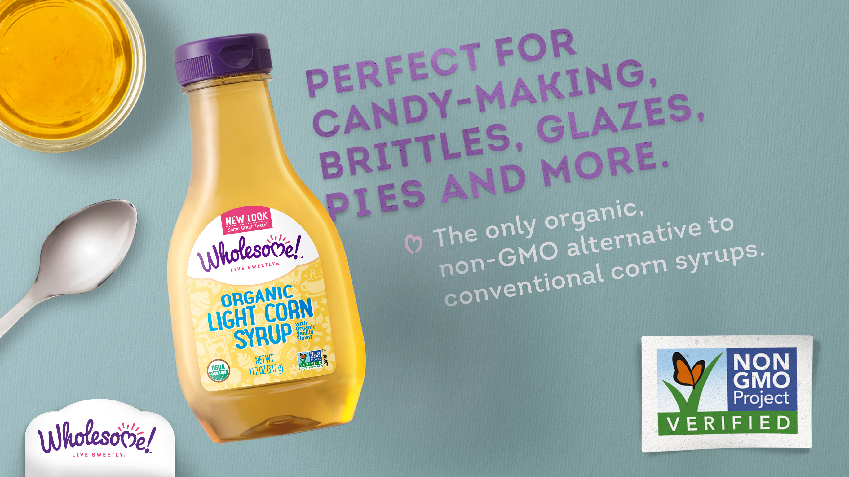 Organic Corn Syrup  Non GMO is in our DNA Wholesome