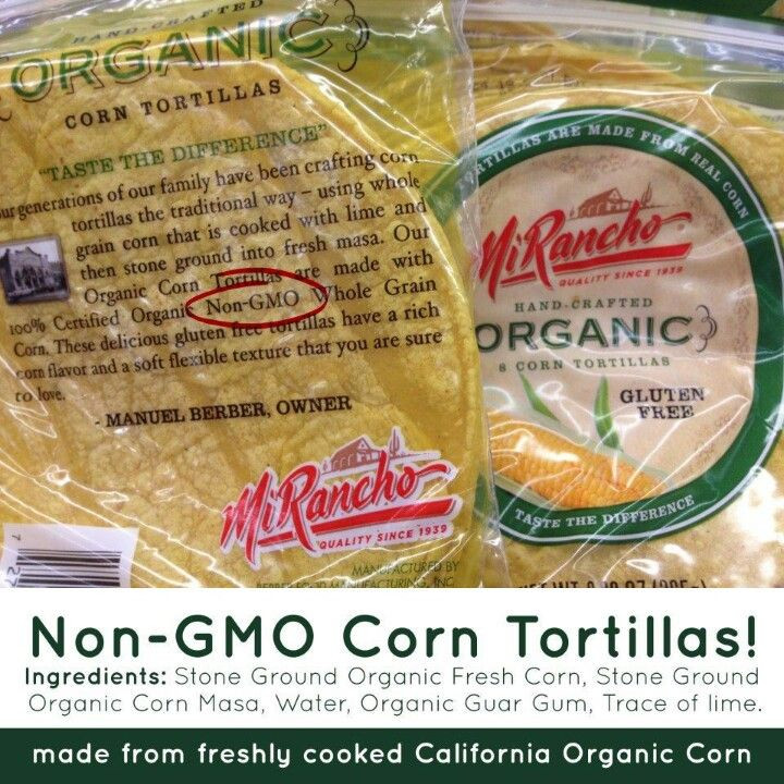 Organic Corn Tortillas  Organic corn tortillas = non GMO Good for you