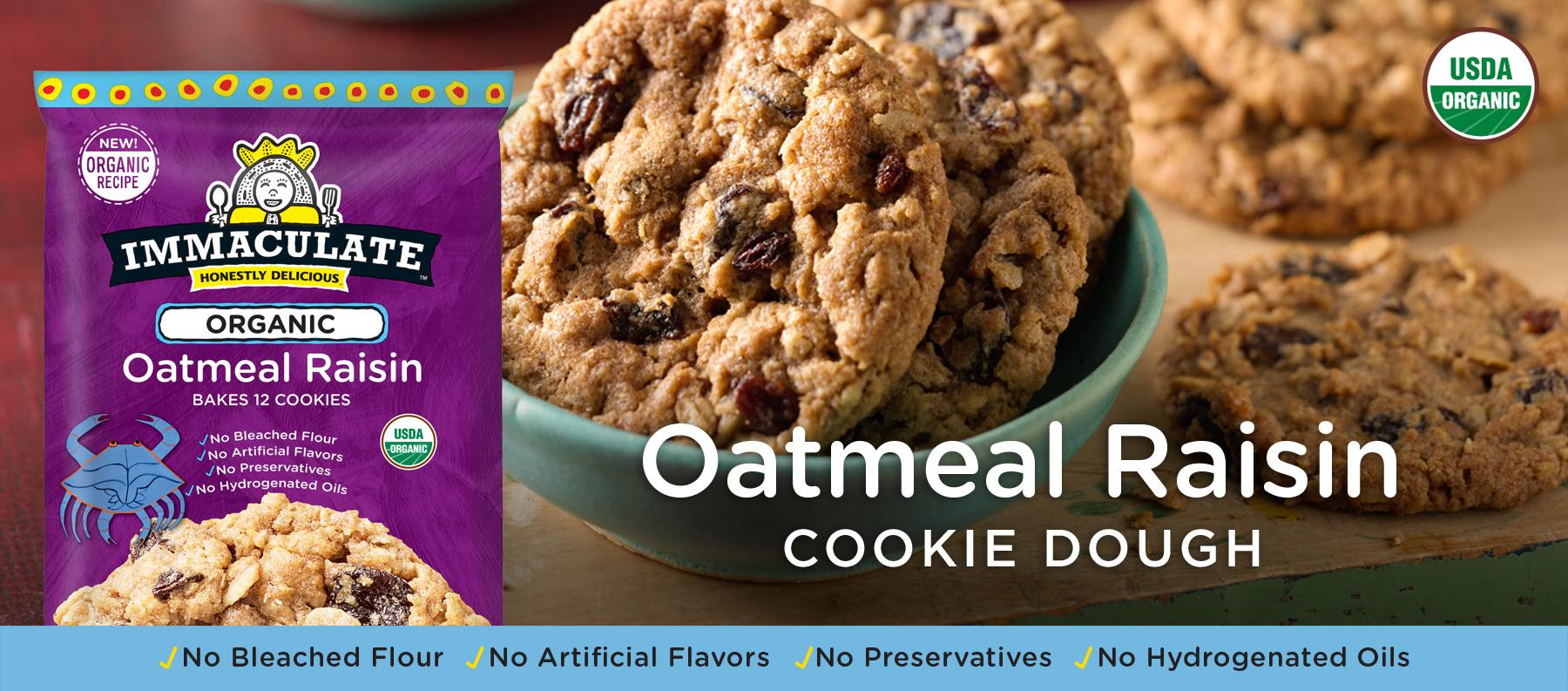 Organic Oatmeal Cookies  Organic Oatmeal Raisin Cookie Dough