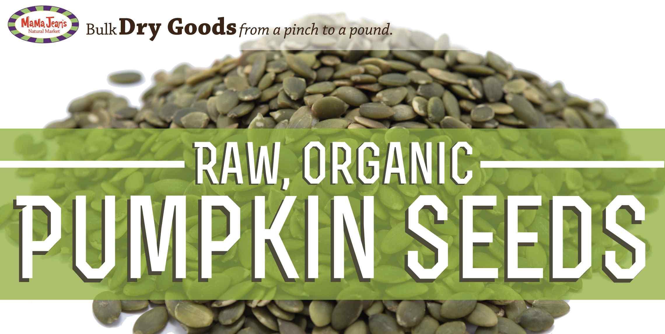 Organic Pumpkin Seeds Bulk  Bulk Feature Raw Organic Pumpkin Seeds