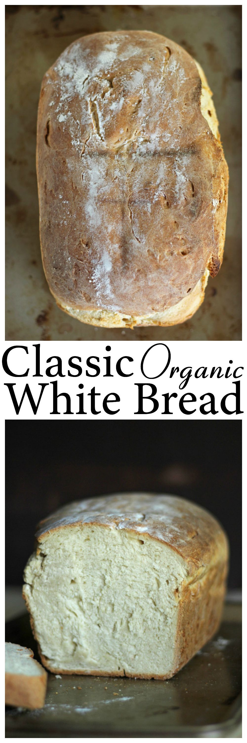 Organic White Bread 20 Best Classic organic White Bread