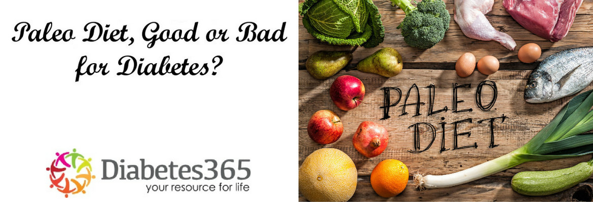 Paleo Diet Unhealthy  Is the Paleo Diet Good or Bad for Diabetes