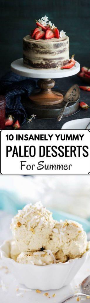 Paleo Summer Desserts  10 Insanely Delicious Paleo Summer Desserts Paleo Gluten