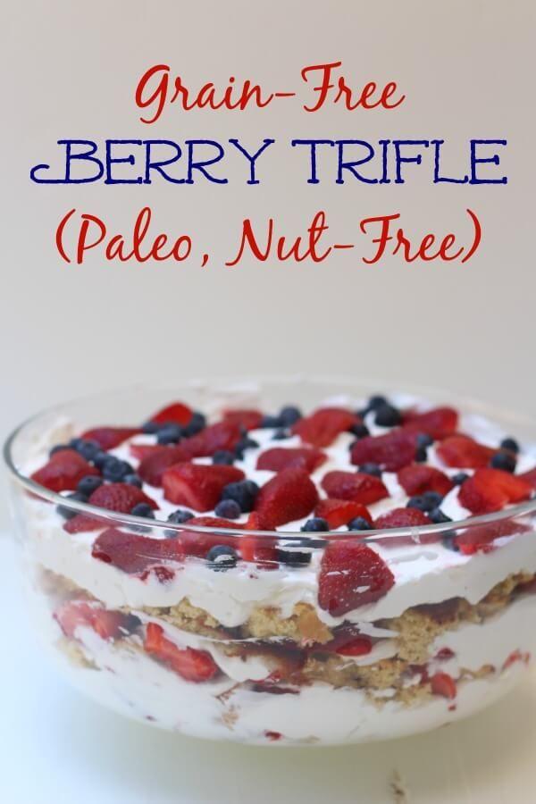 Paleo Summer Desserts  Grain Free Berry Trifle Recipe Paleo GF Dairy Free Nut