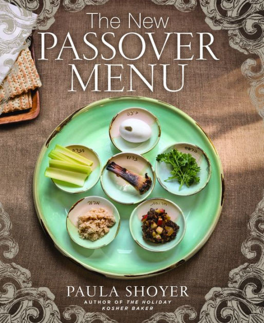 Passover Dinner Menus  The New Passover Menu by Paula Shoyer Hardcover