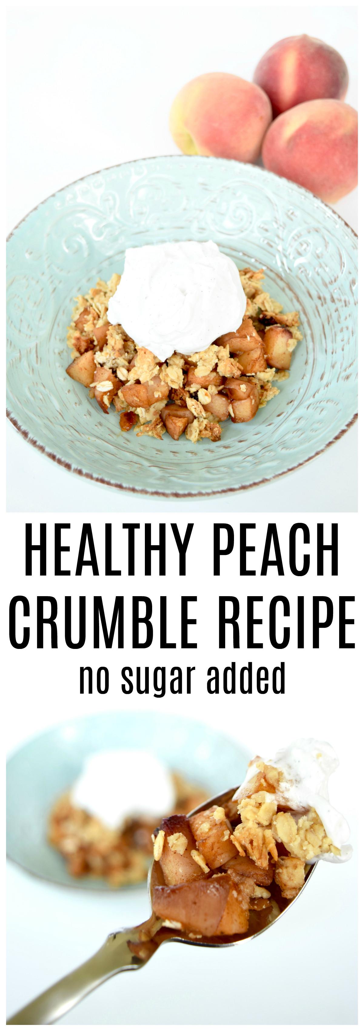 Peach Recipes Healthy  No Sugar Added Peach Crumble Recipe